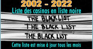 Liste noire des casinos en ligne ( blacklist ).