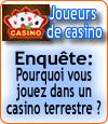 Enquête sur les motivations et les comportements des joueurs au casino.