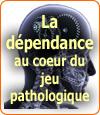 La notion de dépendance au cœur du jeu pathologique ?