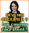 Devenir croupier ? Les casinos français recrutent massivement.