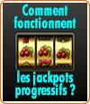 Comment fonctionnent les jackpots progressifs des machines à sous ?