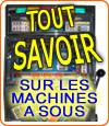 Machines à sous, quelques conseils à suivre pour gagner des jackpots.