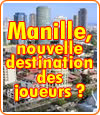 Manille et ses casinos, nouvelle destination des joueurs ?