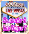 Mariage à Las Vegas : comment faire pour se marier ?