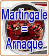 Arnaque à la roulette sur les casinos en ligne avec les martingales.