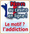 Les casinos en ligne interdits en France.