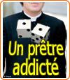 Addiction : un prêtre joueur détourne 300.000 € de son église pour jouer au casino.