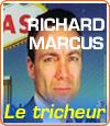 Histoire de Richard Marcus, un tricheur de renom qui dévalise les casinos.