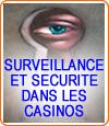 Les systèmes de sécurité et de surveillance dans les casinos en France.