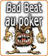 Le bad beat au poker, le moment où le tilt peut vous contrôler.