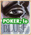 Comment bluffer au poker ?