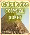 Comment évaluer et calculer vos cotes au poker ?