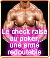 Stratégie du check raise au poker.