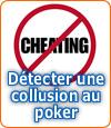Comment détecter une collusion au poker en ligne ?