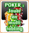 Le multi-tabling au poker est une stratégie efficace.