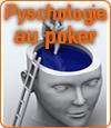 La psychologie, un élément clé lors des parties de poker.