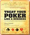Le livre de poker de Dusty Schmidt : Treat Your Poker Like a Business.