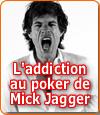 Addiction au poker de Mick Jagger : les révélations de Jerry Hall.
