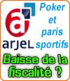 L'Arjel préconise une baisse de la fiscalité sur le poker, paris sportifs et hippiques.