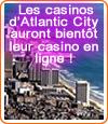 Des casinos en ligne pour les établissements de jeux d'Atlantic City ?