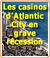 Rien ne va plus à Atlantic City, les casinos sont en déclin.