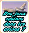 Des jeux casinos dans les avions ?