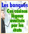 Les banques, des casinos légaux ?