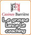 Le Groupe Barrière invente le coaching pour les clients de ses casinos.