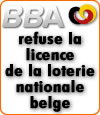 La Belgian Betting Association refuse la licence de la loterie belge pour les paris sportifs.