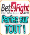Bet4Fight (tutoriel), site de paris en ligne - Pariez sur tout !