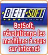 Betsoft, des machines à sous en 3D époustouflantes pour les casinos.