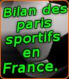 Bilan des paris sportifs en France après l'application de la loi de 2010.