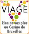 Le Casino Le Viage situé à Bruxelles a des difficultés financières.