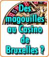 Le Casino de Bruxelles accusé de magouilles par la Commission de jeux de hasard belge.