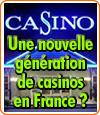 Les casinos français Joa misent sur des divertissements divers.
