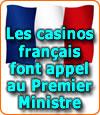 Les casinos français font appel au Premier Ministre. Baisse de leurs chiffres d'affaires en 2012.