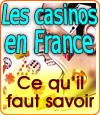 Ce qu'il faut savoir sur la réglementation des casinos en dur en France.