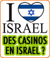 Des casinos en Israël ?