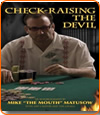 Check-Raising the Devil, l'autobiographie de Mike Matusow.