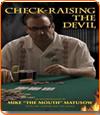Check-Raising the Devil, l'autobiographie de Mike Matusow.