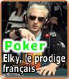 « Elky » (Bertrand Grospellier), le meilleur joueur de poker français.