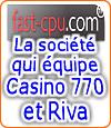 Fast Cpu, le coeur de Casino 770 et de Riva.