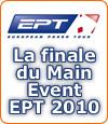 David Vamplew, le challenger remporte la mise à la finale du Main Event de l'EPT 2010.