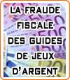 La fraude fiscale des guides de jeux d'argent en ligne.
