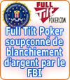 Full Tilt Poker soupçonné de blanchiment d'argent.