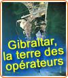 Gibraltar, un paradis pour les opérateurs de jeux d'argent en ligne.