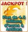 Jackpot de 4,5 millions d'€uros au Casino la Siesta d'Antibes.