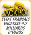 Jackpot pour l'Etat Français avec la FDJ.