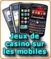Les jeux de casino sur mobiles dont les smartphones sont en expansion.