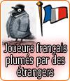 Les joueurs français se font plumer par des joueurs étrangers.